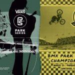 Vans Park Series Skate y Vans Pro CUP BMX se tomarán el Parque de Los Reyes