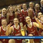 Chile se titula campeón del Sudamericano Sub 15 de Básquetbol Femenino